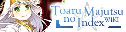 Toaru Majutsu no Index Fanfiction Wikia