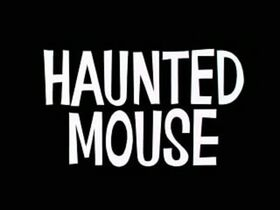 Haunted Mouse Title Screen