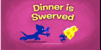 Dinner is Swerved