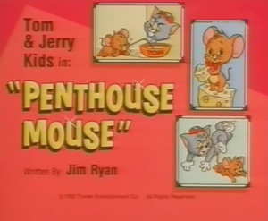PenthouseTitle (Tom and Jerry Kids)