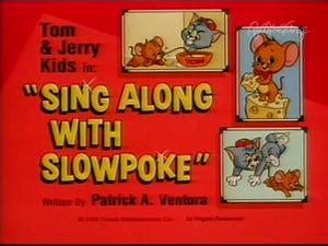 Sing Along with Slowpoke title