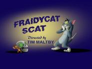 Fraidy Cat Scat title