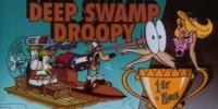 Deep Swamp Droopy