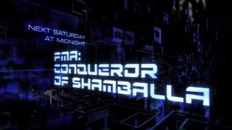 FMA Conqueror of Shamballa Toonami Promo