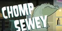 Chomp Sewey
