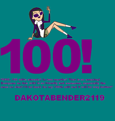 DakotaBender2119 100 edit count