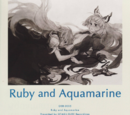 Ruby and Aquamarine