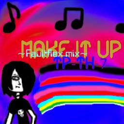 File:MAKE IT UP ~Faultflex mix~-jacket.png