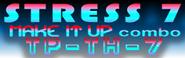 STRESS 7 (MAKE IT UP combo)