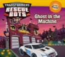 Rescue Bots: Ghost in the Machine