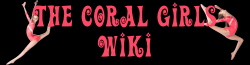 The Coral Girls Wikia