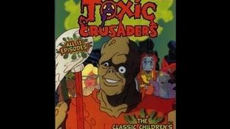 The Toxic Crusaders Episode 12 Still Crazy After All These Shears!