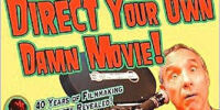 Direct Your Own Damn Movie! (book)