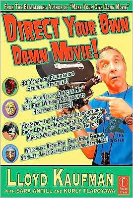 File:Direct-your-own-damn-movie-lloyd-kaufman book.jpg