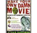 Make Your Own Damn Movie! (book)