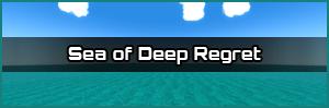 Sea of Deep Regret Link
