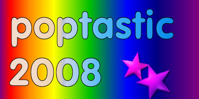 Poptastic08