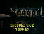TroubleforThomas2001Titlecard