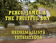 Percy,JamesandtheFruitfulDayFinnishtitlecard