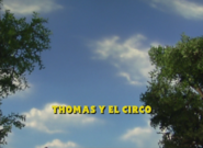 ThomasandtheCircusEuropeanSpanishTitleCard