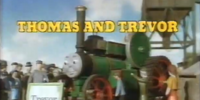 Thomas and Trevor/Gallery