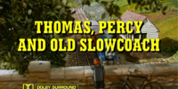 Thomas, Percy and Old Slow Coach/Gallery