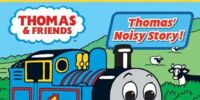 Thomas' Noisy Story!