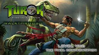Turok- Dinosaur Hunter Walk-through on Hard - Level VIII- Final Confrontation (All Secret Locations)
