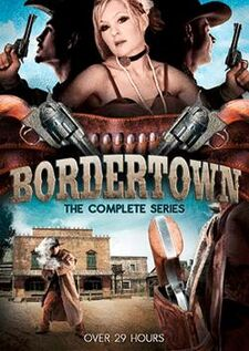 Bordertown - The Complete Series