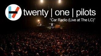Twenty one pilots- Car Radio (LIVE)