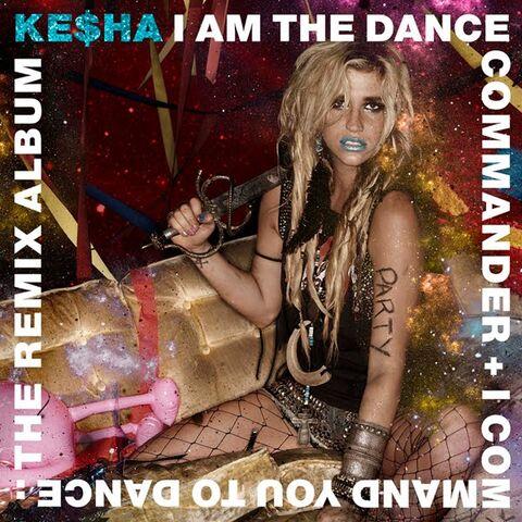 File:Ke$ha - i am the dance commander + i command you to dance.jpg