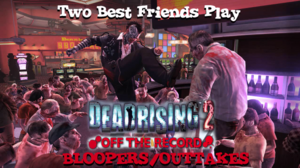 Dead rising 2 ofr bloopers