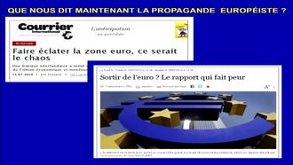 L Que nous dit maintenant la propagande européiste?