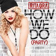 220px-Rita Ora - How We Do (Party)
