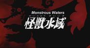 Monstrous Waters