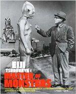 Eiji Tsuburaya Master of Monsters Defending the Earth with Ultraman and Godzilla Hardcover