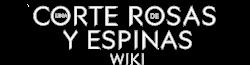 Una Corte de Rosas y Espinas Wiki