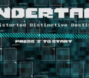 Undertale Distorted, Distinctive Destiny