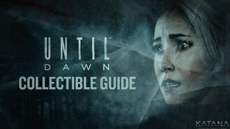 Until Dawn Collectible Guide