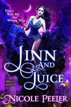 Jinn and Juice (The Jinni -1) by Nicole Peeler