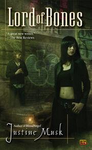 Lord of Bones (BloodAngel -2) by Justine Musk