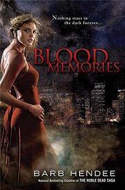 1. Blood Memories (Vampire Memories -1) by Barb Hendee