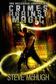 1. Crimes Against Magic (2012) - 2