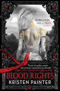 Blood Rights (House of Comarré -1) by Kristen Painter