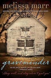 Graveminder (Graveminder -1) by Melissa Marr (house)