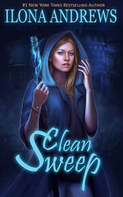 Clean Sweep (Innkeeper Chronicles -1) by Ilona Andrews