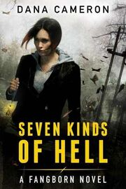 Seven Kinds of Hell (Fangborn