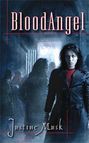 BloodAngel (BloodAngel -1) by Justine Musk