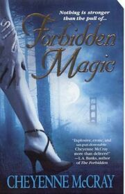 Forbidden Magic (2005—Magic series 1) by Cheyenne McCray