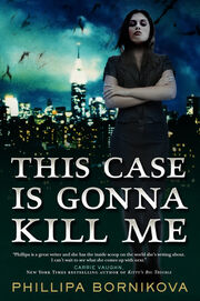 This Case Is Gonna Kill Me (Linnet Ellery -1) by Phillipa Bornikova